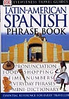 DK_Eyewitness_Travel Latin-American Spanish Phrase Book